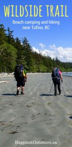 Hike and camp on the Wildside Trail near Tofino, BC. This beautiful coastal hike leads to a gorgeous sandy beach where you can camp. Beach camping near Tofino, British Columbia at its best.