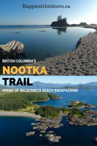 British Columbia's Nootka Trail is 40kms of beautiful wilderness beach backpacking. The Nootka Trail is near Vancouver Island and is a great alternative to the West Coast Trail with gorgeous scenery, sandy beaches, wildlife, and best of all no crowds.