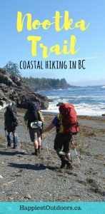 Hike the Nootka Trail in British Columbia - it's a less popular (and cheaper!) alternative to the West Coast Trail. BC's Nootka Trail is a beach backpacking trip on Vancouver Island. #hiking #NootkaTrail #BritishColumbia #VancouverIsland