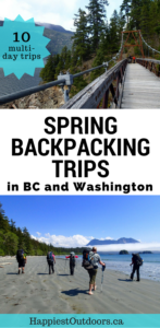 Get info on 10 different backpacking trips in BC and Washington that you can hike in the spring... without snow! Beach hikes, river valley hikes, low elevation hikes.