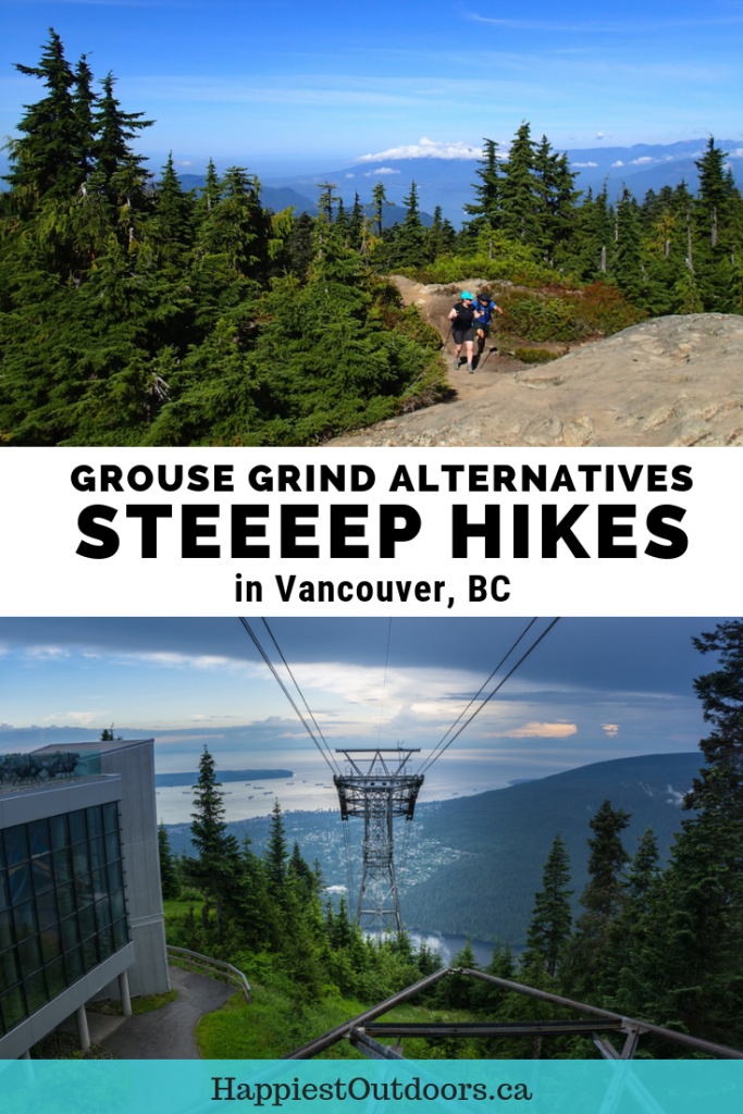 """Steep workout hikes near Vancouver, BC, Canada. Many people hike the Grouse Grind, but there are 15 other steep """"grind""""-like trails near Vancouver. In fact, many Vancouver suburbs have their own alternatives to the Grouse Grind. #hiking #Vancouver #GrouseGrind #BritishColumbia #Canada"""