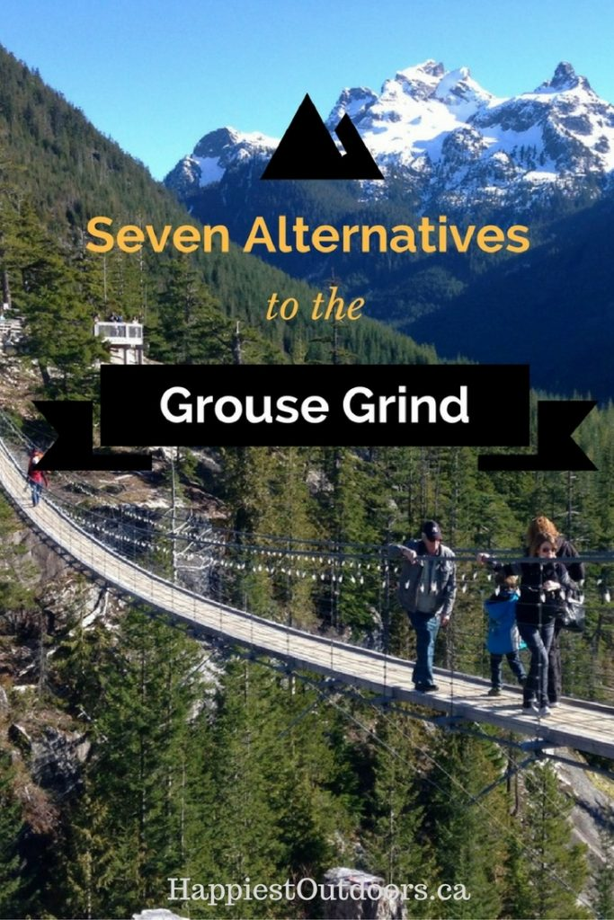 Alternatives To The Grouse Grind Happiest Outdoors