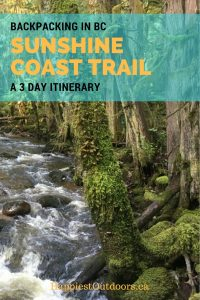 Backpacking the Sunshine Coast Trail in BC a 3 day itinerary. 3 days of hut to hut hiking on British Columbia's Sunshine Coast Trail.