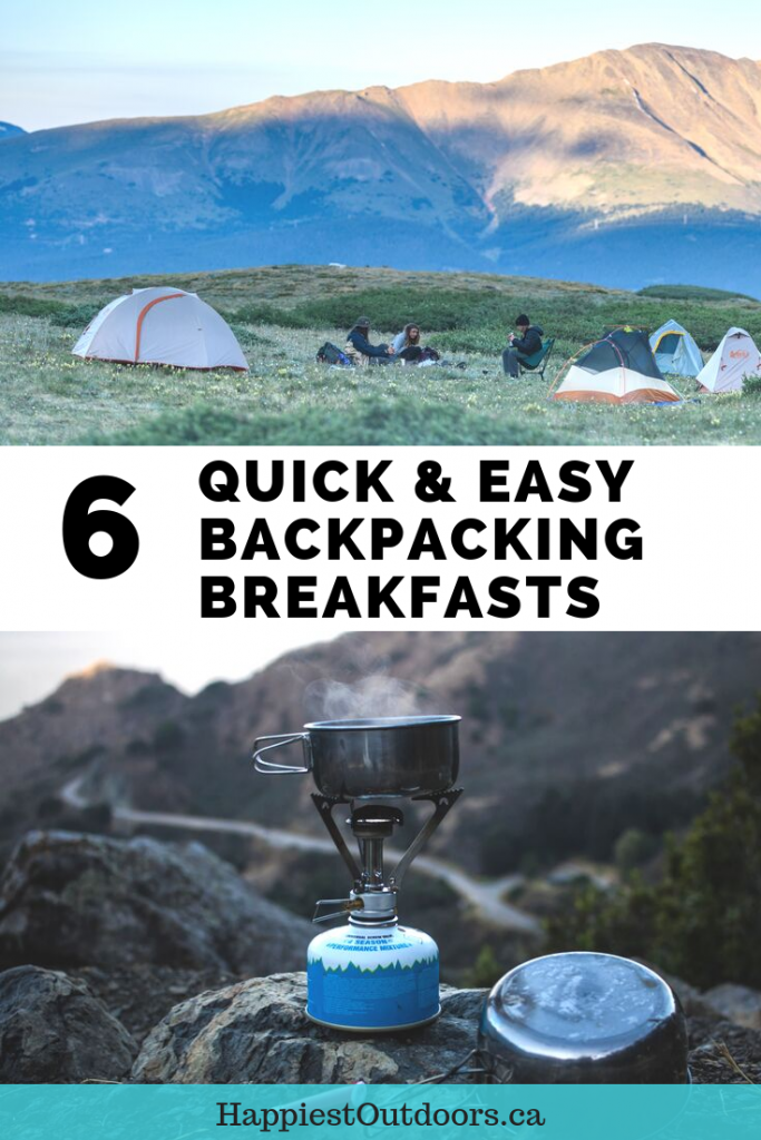 6 Quick and Easy Backpacking Breakfasts. Things to eat for breakfast on backpacking trip. Lightweight breakfasts for backpackers. Camping breakfast. #backpacking #hiking #camping #backpackingfood
