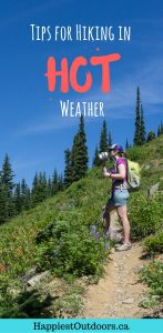 Tips for hiking in hot weather. Stay hydrated, stay cool and have a great hike... despite the heat. Click through for tips on hiking in hot weather.