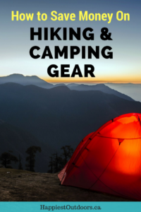 17 Ways to Save Money on Hiking and Camping Gear. Get hiking gear on a budget. How to find cheap hiking gear. #hiking #camping