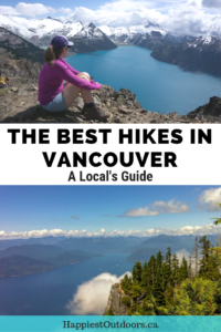 Vancouver's 10 best hikes - chosen by a local. The 10 best hikes near Vancouver, British Columbia, Canada picked by an opinionated local hiker. #Vancouver #BritishColumbia #hiking