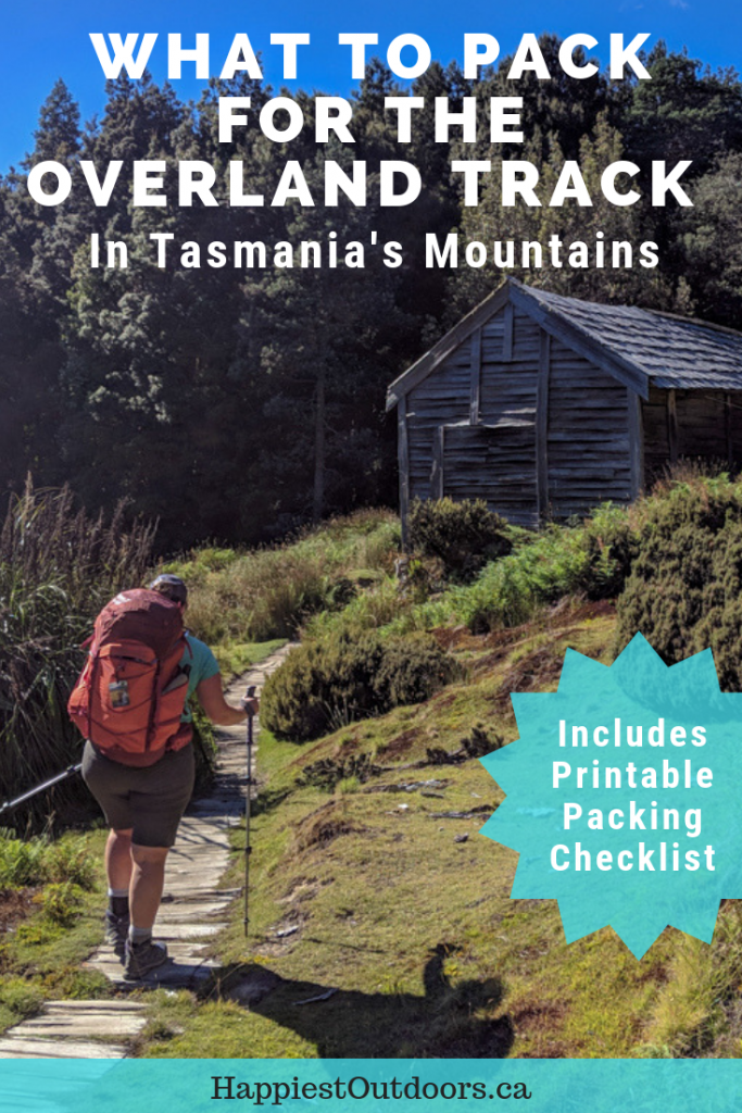 Overland Track packing list. Get a complete list of all the gear you need to bring to walk the Overland Track in the mountains of Tasmania. Includes a printable checklist and specific gear recommendations. Plus a list of what you do NOT need to bring. #OverlandTrack #Tasmania #Australia #hiking