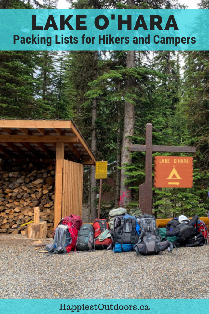 What to bring to Lake O'Hara in Yoho National Park, Canada. Lake O'Hara packing list for hikers and campers. What to pack for Lake O'Hara. #LakeOHara #camping #hiking #BritishColumbia #Canada #CanadianRockies #packinglist #YohoNationalPark