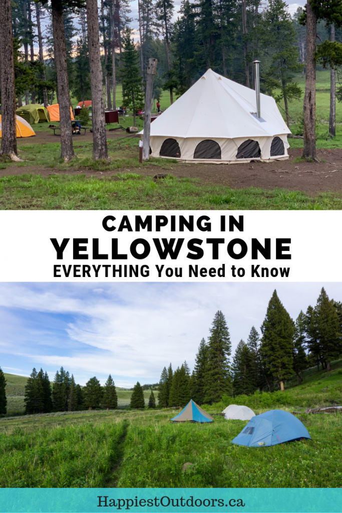 Everything you need to know about camping in Yellowstone National Park. Includes recommendations for the best campgrounds, a campground-by-campground breakdown of the pros and cons of each campground. #Yellowstone #camping #NationalParks