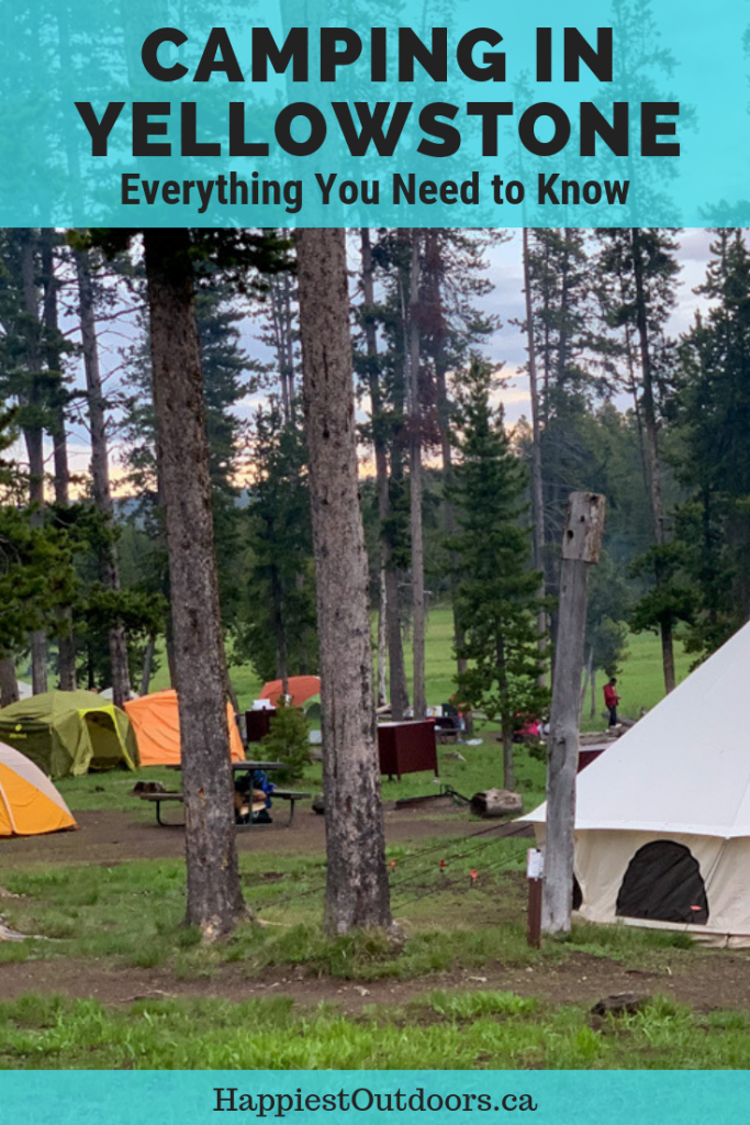 Camping in Yellowstone National Park: Everything you need to know. Find out how to get a campsite, what to bring and recommendations for the best campgrounds. Includes a map of all campgrounds. #Yellowstone #camping #NationalParks