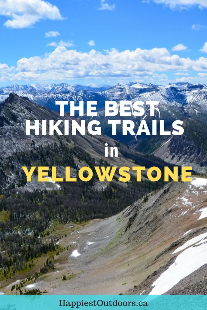 the best hiking trails in Yellowstone. Hiking in Yellowstone National Park. Yellowstone hikes. Day hiking in Yellowstone. #yellowstone #yellowstonehikes #Yellowstonenationalpark