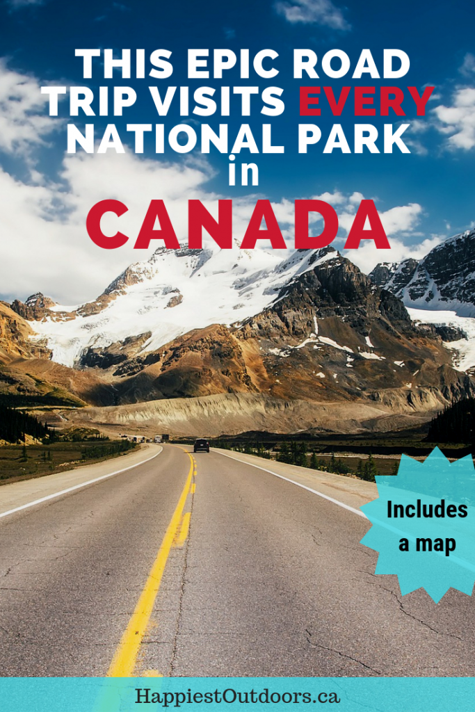 This road trip visits every national park in Canada. Drive across Canada and stop at over 30 National Parks. Plan an epic Canadian road trip that includes all the Canadian National Parks you can drive to. #Canada #roadtrip #Canadaroadtrip #CanadaNationalParks #CanadianNationalParks