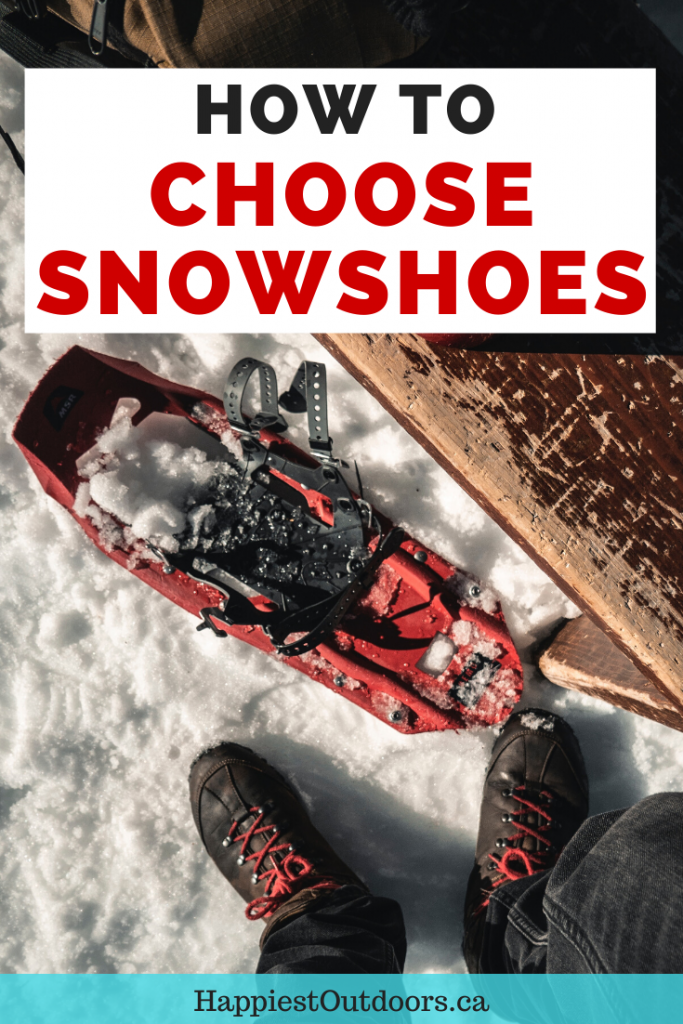 How to choose snowshoes. Everything you need to know to find the best snowshoes for you. #snowshoeing #snowshoes