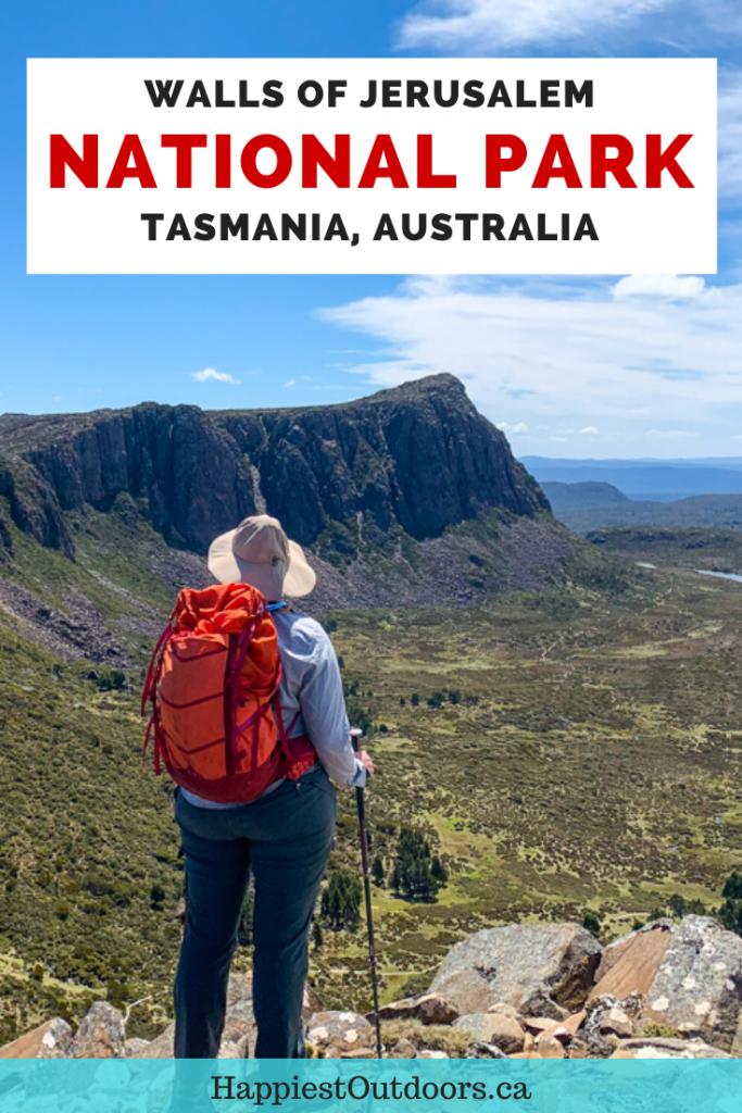 How to visit Walls of Jerusalem National Park in Tasmania, Australia